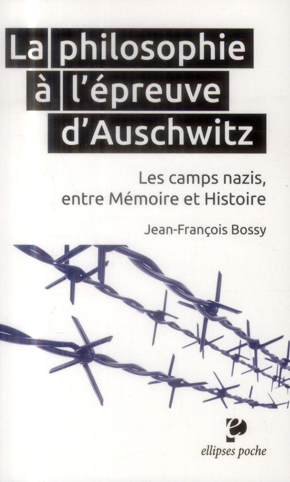 La_Philosophie_a_l_epreuve_d_Auschwitz